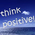What Is The Power Of Positive Thinking? You Can If You Think You Can