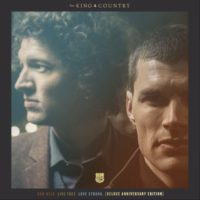 For King & Country Run Wild. Live Free. Love Strong. album cover