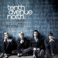 Tenth Avenue North Over And Underneath album cover