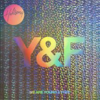Hillsong Young & Free We Are Young & Free (Live) album cover