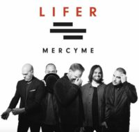 MercyMe Lifer album cover