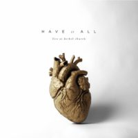 Bethel Music Have It All (Live) album cover