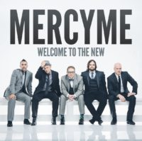 MercyMe Welcome To The New album cover