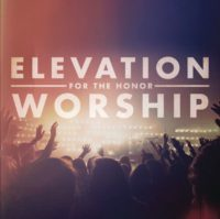 Elevation Worship For The Honor album cover