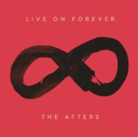 The Afters Live On Forever album cover