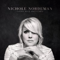Nichole Nordeman Every Mile Mattered album cover