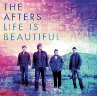The Afters Life Is Beautiful album cover