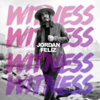Jordan Feliz Witness album cover