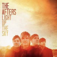 The Afters Light Up The Sky album cover